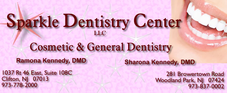 Clifton, New Jersey Dentist and Dentistry ~ Sparkle Dentistry Center ~ Ramona Kennedy, DMD & Sharona Kennedy, DMD